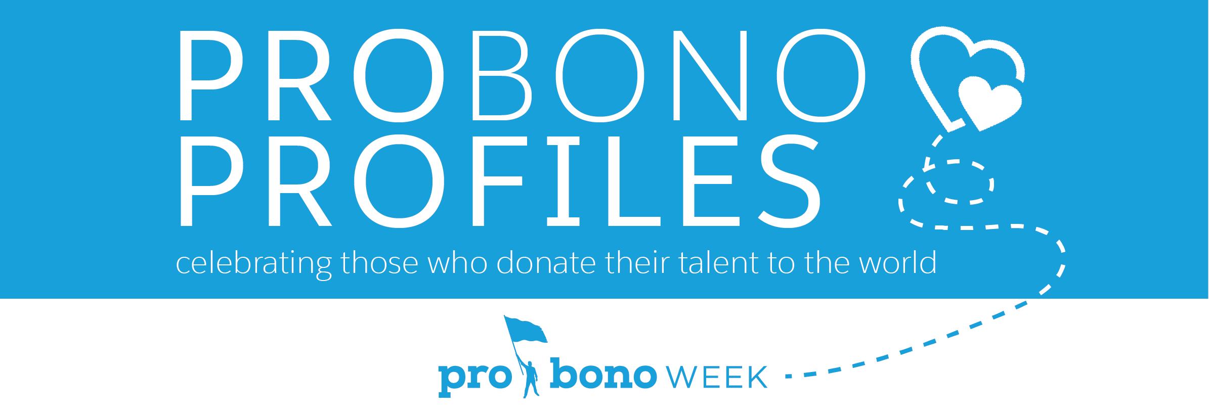 Pro Bono Profiles