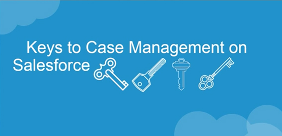 Keys to case management