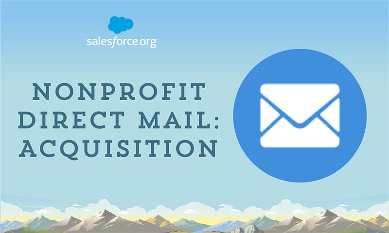 Nonprofit Direct Mail: Acquisition