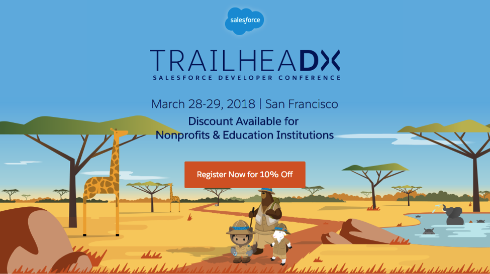 Join TrailheaDX and connect with your sys admin peers and nonprofit community members on Salesforce for Nonprofits, NPSP and tech for good.