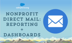Nonprofit Direct Mail Reporting and Dashboards