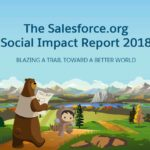Announcing The Salesforce.org Social Impact Report 2018
