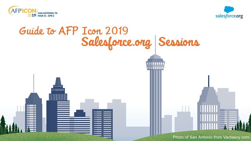 Your Guide to Salesforce.org Sessions at AFP ICON 2019