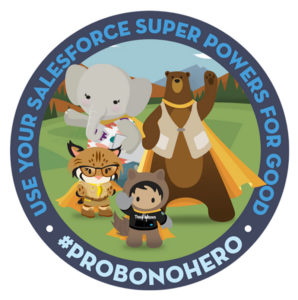 Salesforce Astro Characters standing with the words Use Your Salesforce Super Powers for Good #ProBonoHero surrounding them.