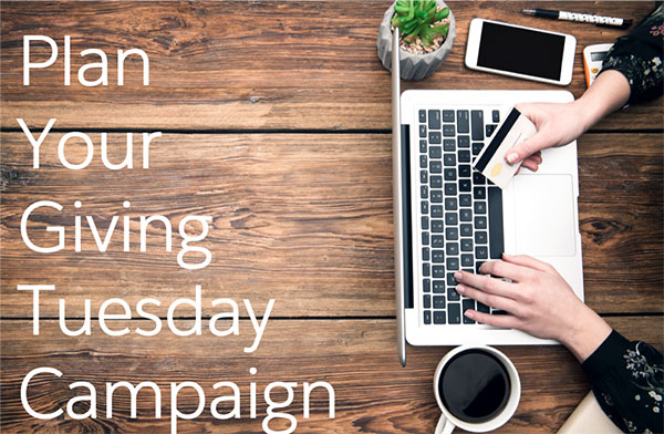 Plan Your Giving Tuesday Campaign