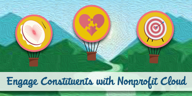 Engage Constituents with Nonprofit Cloud