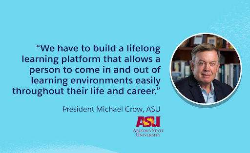 Quote from Michael Crow, ASU President