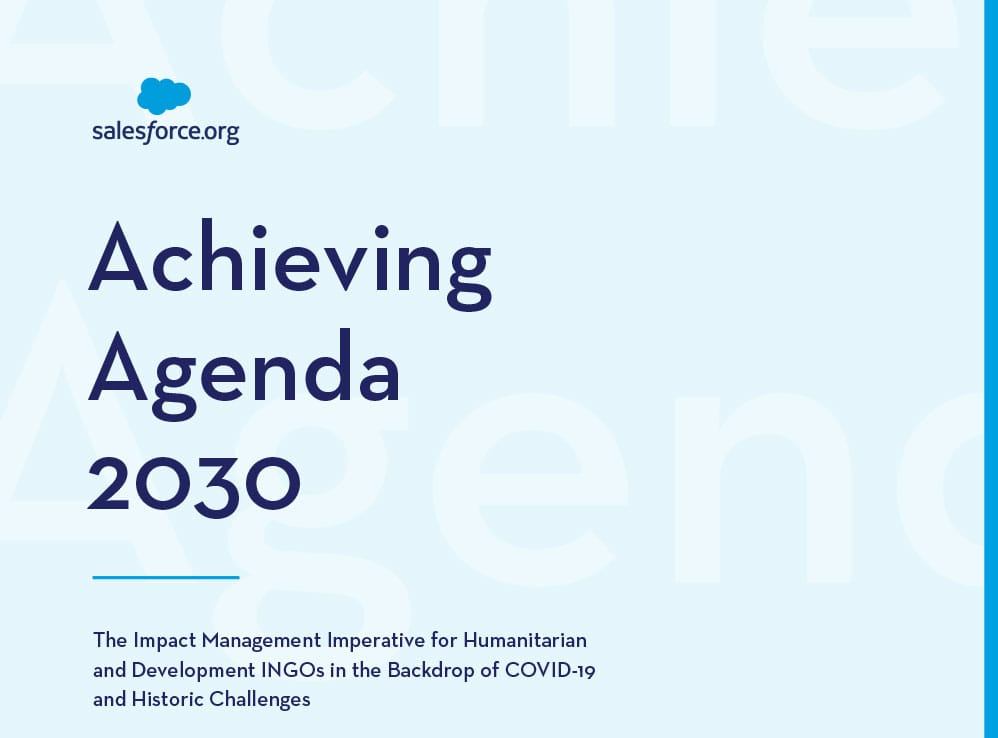 Salesforce.org Achieving Agenda 2030 - the Impact Management Imperative