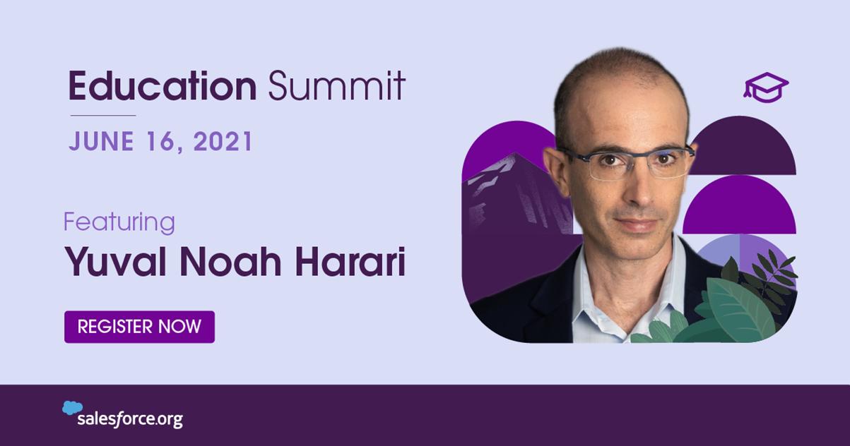 Education Summit 2021 is on June 16, 2021, featuring Yuval Noah Harari