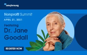 Nonprofit Summit 2021 with Salesforce.org featuring Jane Goodall