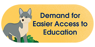 Demand for Easier Access to Education