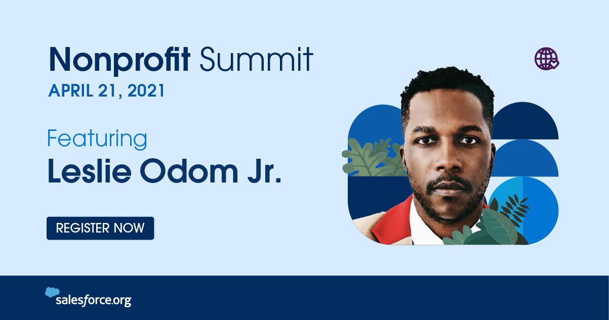 Nonprofit Summit 2021 featuring Leslie Odom Jr.
