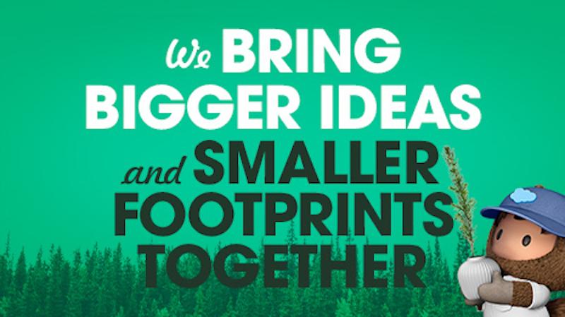 "Banner stating ""We Bring Bigger Ideas and Smaller Footprints Together"""
