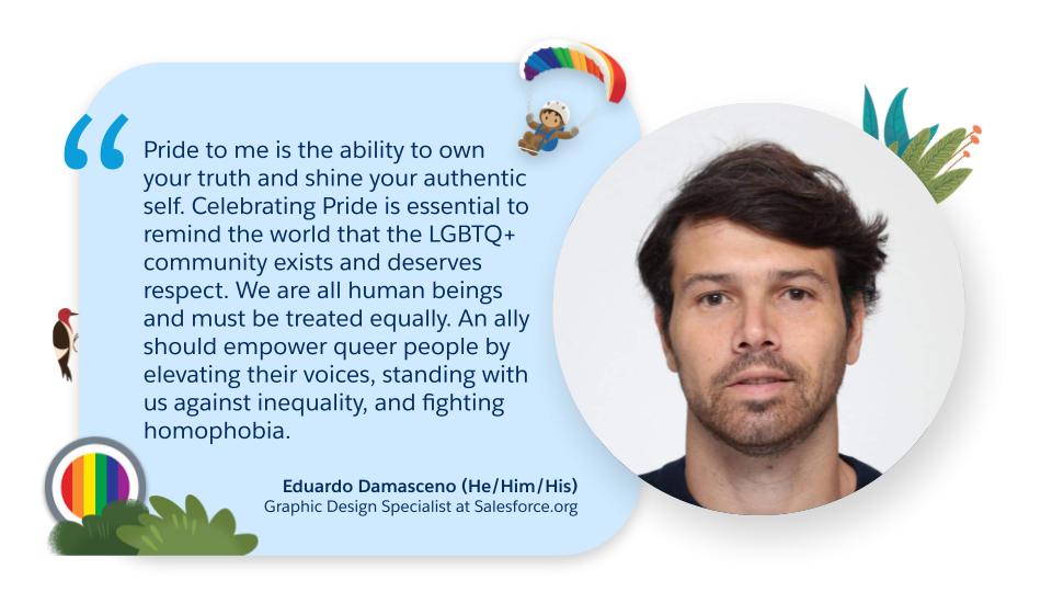 Eduardo Damasceno, Graphic Design Specialist at Salesforce.org quote