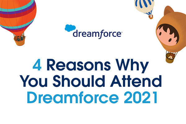 4 reasons why you should attend Dreamforce 2021