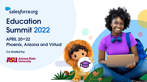 Education Summit 2022 from Salesforce.org April 20-22, 2022